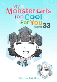 My Monster Girl's Too Cool for You, Chapter 33