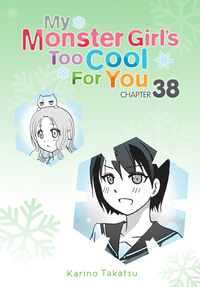 My Monster Girl's Too Cool for You, Chapter 38