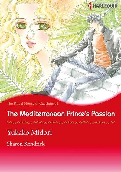 The Mediterranean Princes's Passion-電子書籍