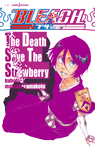 BLEACH The Death Save The Strawberry-電子書籍