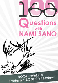BookWalker Exclusive: 100 Questions with Nami Sano [Bonus Interview]-電子書籍