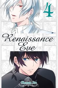 Renaissance Eve, Vol. 4