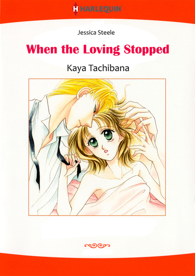 WHEN THE LOVING STOPPED
