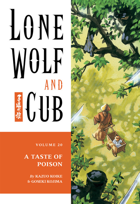 Lone Wolf and Cub Volume 20: A Taste of Poison拡大写真