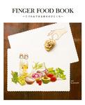 FINGER FOOD BOOK ~てづかみできる幸せのひとくち~-電子書籍