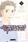The Full-Time Wife Escapist Volume 3