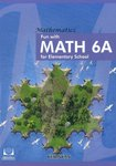 Fun with MATH 6A for Elementary School-電子書籍