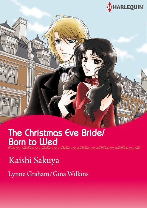 The Christmas Eve Bride/Born to Wed-電子書籍-拡大画像
