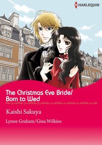 The Christmas Eve Bride/Born to Wed