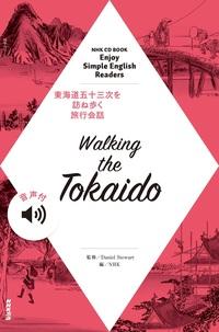 【音声付】NHK Enjoy Simple English Readers Walking the Tokaido