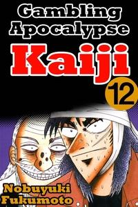 Gambling Apocalypes Kaiji 12