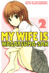 My Wife is Wagatsuma-san 2-電子書籍