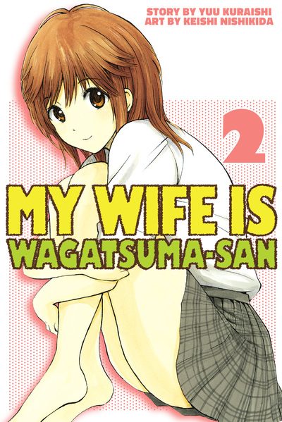 My Wife is Wagatsuma-san 2-電子書籍