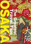 The Greatest Travel Tips OSAKA-電子書籍