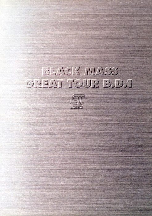 BLACK MASS GREAT TOUR B.D.1 ~日本全都道府県網羅~「ふるさと総・世紀末計画」 (B.D.1/1998)拡大写真