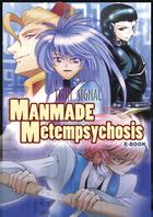 MANMADE Metempsychosis