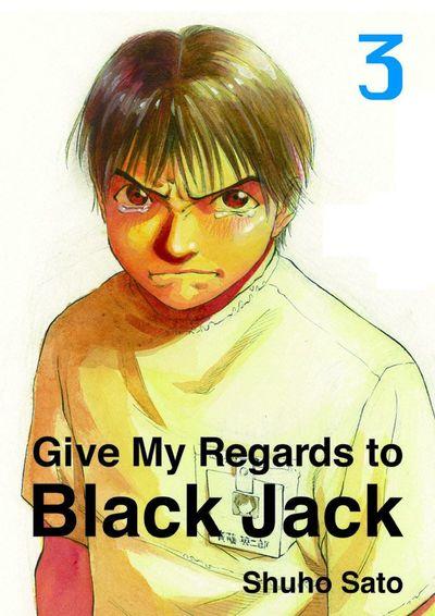 Give My Regards to Black Jack, Volume 3-電子書籍