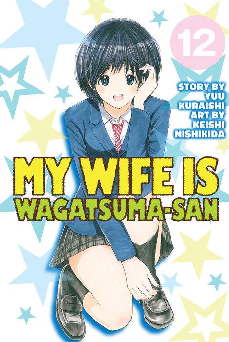 My Wife is Wagatsuma-san 12拡大写真