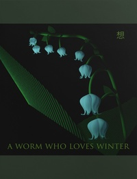 a worm who loves winter