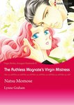 The Ruthless Magnate's Virgin Mistress-電子書籍