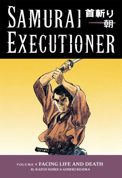Samurai Executioner Volume 9: Facing LIfe and Death-電子書籍
