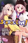 School-Live!, Vol. 6-電子書籍