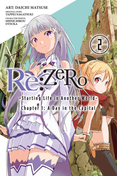 Re:ZERO -Starting Life in Another World-, Chapter 1: A Day in the Capital, Vol. 2 (manga) (Illustrated)