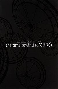 ナイトメア公式ツアーパンフレット 2011 TOUR 2011 the time rewind to ZERO-電子書籍
