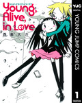 Young,Alive,in Love 1-電子書籍