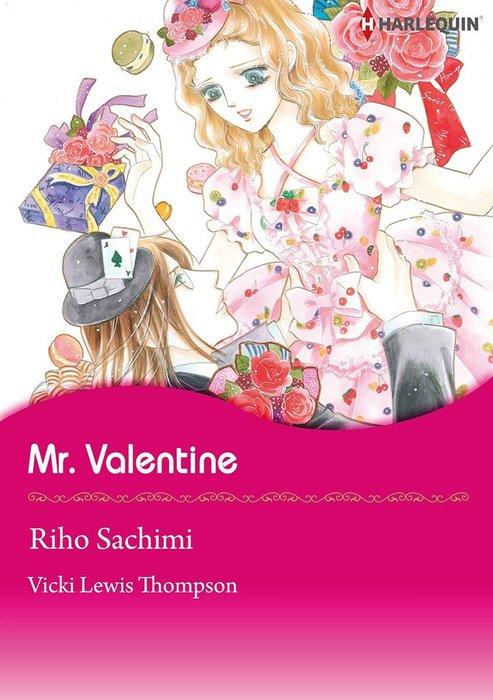 Mr. Valentine拡大写真