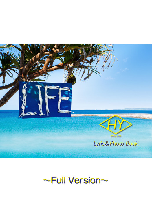 HY Lyric&Photo Book LIFE ~歌詞&フォトブック~ Full Version拡大写真