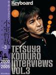 Tetsuya Komuro Interviews Vol.3 (from 2000 to 2005)-電子書籍