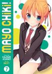 Mayo Chiki! Vol. 7-電子書籍