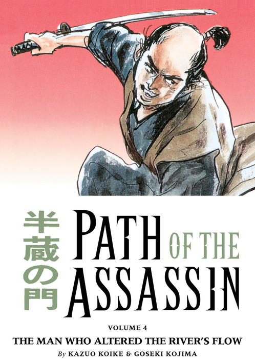 Path of the Assassin Volume 4: The Man Who Altered the River's Flow-電子書籍-拡大画像