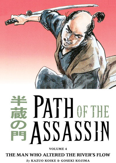 Path of the Assassin Volume 4: The Man Who Altered the River's Flow-電子書籍