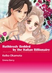 RUTHLESSLY BEDDED BY THE ITALIAN BILLIONAIRE-電子書籍