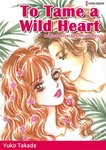 TO TAME A WILD HEART-電子書籍