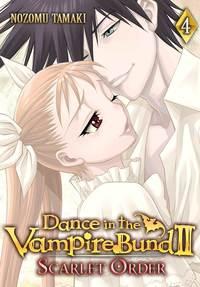 Dance in the Vampire Bund II: Scarlet Order Vol. 04