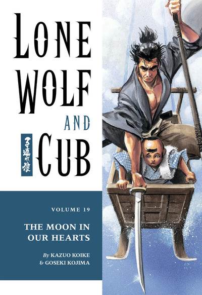 Lone Wolf and Cub Volume 19: The Moon in Our Hearts-電子書籍