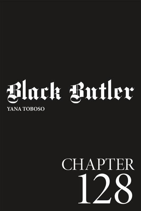 Black Butler, Chapter 128-電子書籍-拡大画像