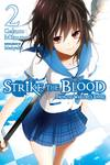Strike the Blood, Vol. 2-電子書籍