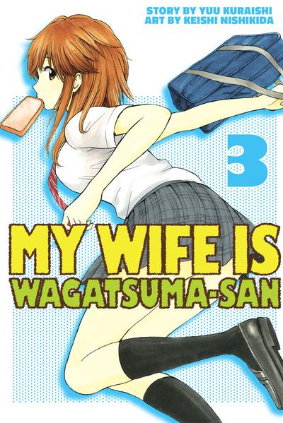 My Wife is Wagatsuma-san 3-電子書籍