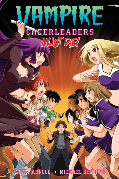 Vampire Cheerleaders Must Die!-電子書籍