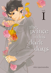 The Prince in His Dark Days 1-電子書籍