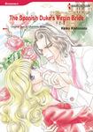 The Spanish Duke's Virgin Bride-電子書籍