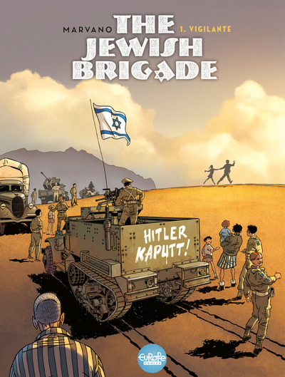 The Jewish Brigade - Volume 1 - Vigilante