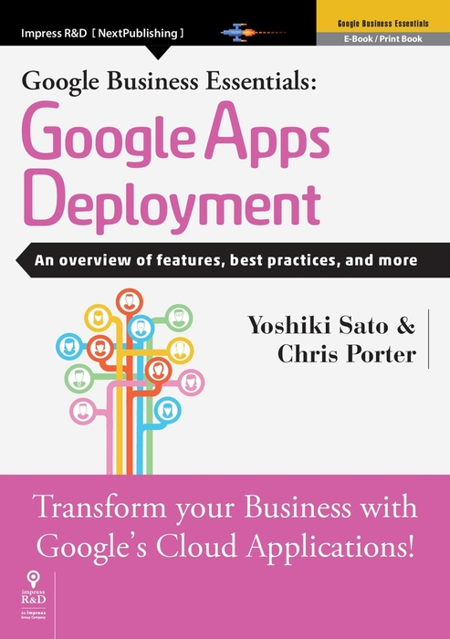 Google Business Essentials: Google Apps Deployment An overview of features, best practices, and more拡大写真