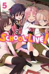 School-Live!, Vol. 5-電子書籍