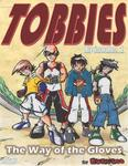Tobbies - Episode 1 [The Way of the Gloves]-電子書籍