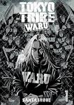 TOKYOTRIBE WARU 1-電子書籍